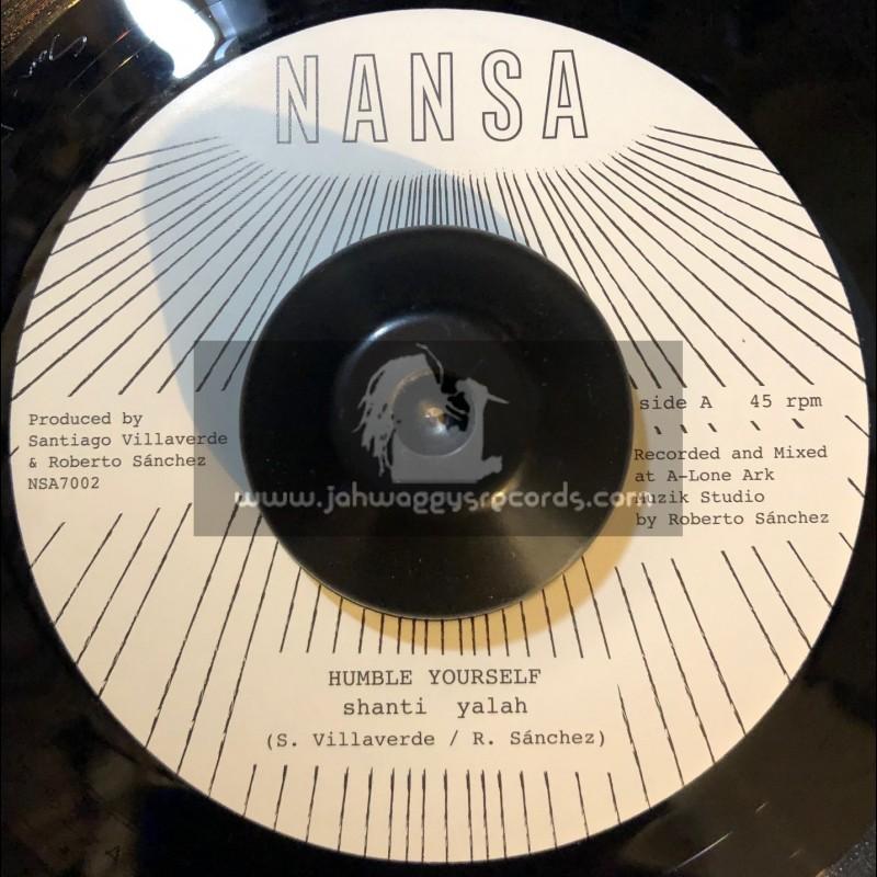 "Nansa-7""-Humble Yourself / Shanti Yalah"