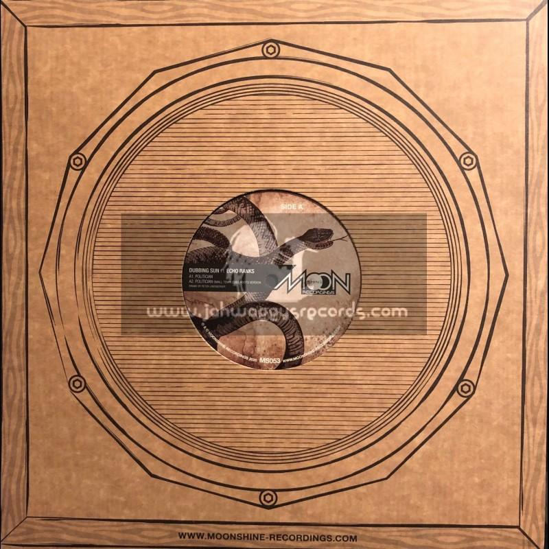 "Moonshine Recordings-12""-Politician / Dubbing Sun ft Echo Ranks"