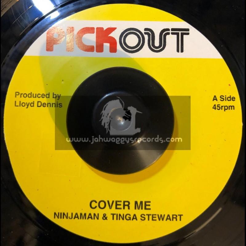 """Pick Out-7""""-Cover Me / Ninjaman & Tinga Stewart"""