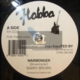"Flabba-12""-Warmonger / Barry Brown"