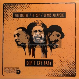 "Bronco Rotto Records-12""-Dont Cy Baby / Ken Boothe / U-Roy & Dennis Alcapone"