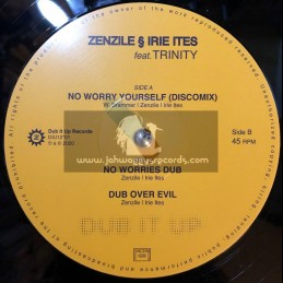 "Dub It Up Records-12""-No Worry Yourself / Zenzile Meets Irie Ites Feat. Trinity"
