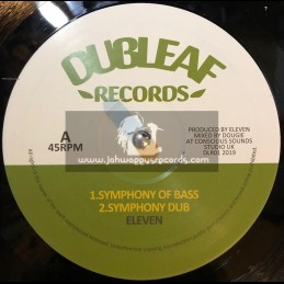 """Dub Leaf Records-10""""-Symphony Of Bass / Eleven + Blessed Rain / Eleven"""