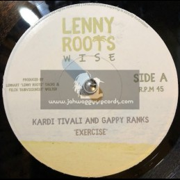 """Lenny Roots Wise-7""""-Exercise / Kardi Tivali And Gappy Ranks"""