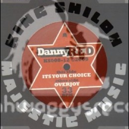 """King Shiloh Majestic Music-12""""-Its Your Choice + Overjoy / Danny Red"""