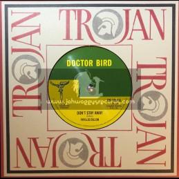 "Doctor Bird-7""-Don't Stay Away / Phyllis Dillon + Satisfaction / Carl Dawkins"