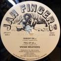 "Jah Fingers Music-12""-Hangin On / Vivian Weathers + What Is Man / Vivian Weathers"