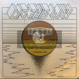 "Tebel- Dig This Way Records-7""-Country Boy / Jonny De Ambassador ‎"