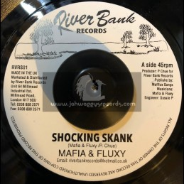 "River Bank Records-7""-Shocking Skank / Mafia & Fluxy"
