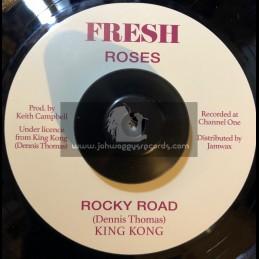 "Fresh Roses-7""-Rocky Road / King Kong"
