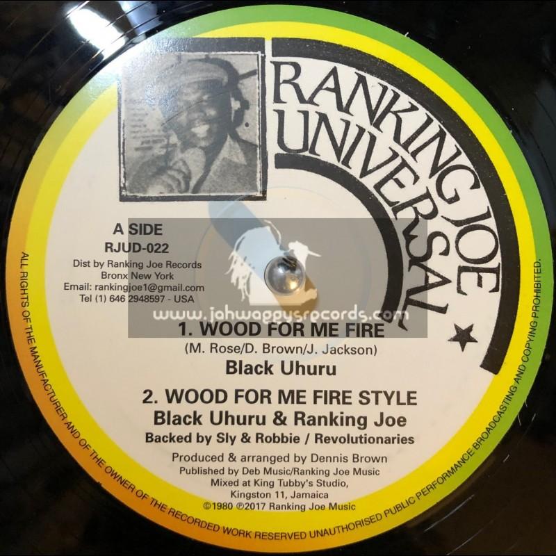 "Ranking Joe Universal-12""-Wood For Me Fire / Black Uhuru - Collectors Series"