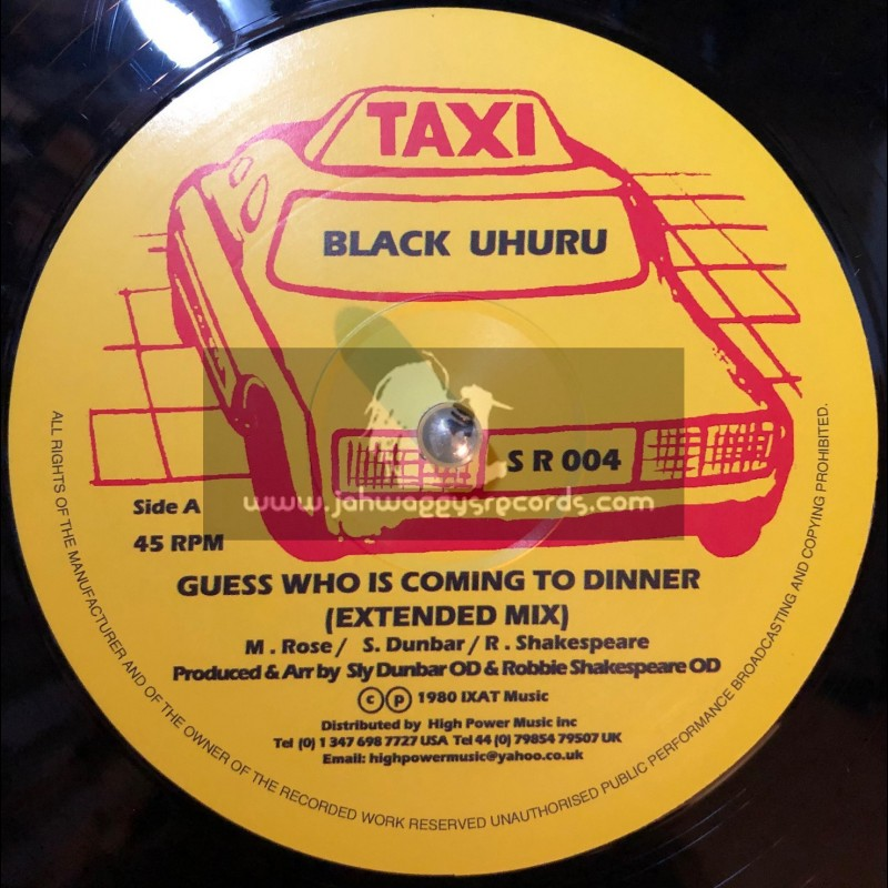 """Taxi-12""""-Guess Whos Coming To Dinner / Black Uhuru"""