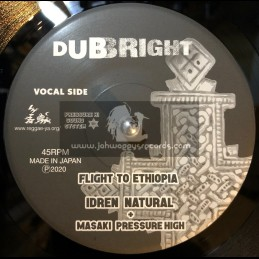 "Dub Right-7""-Flight To Ethiopia / Idren Natural & Masaki Pressure High"