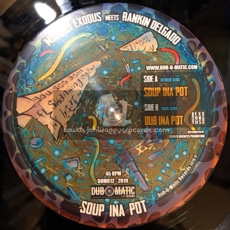 """Dub O Matic-7""""-Soup Ina Pot / Rankin Delgado Meets Michael Exodus"""