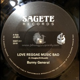"Sagete Records-7""-Love Reggae Music Bad / Bunny General"