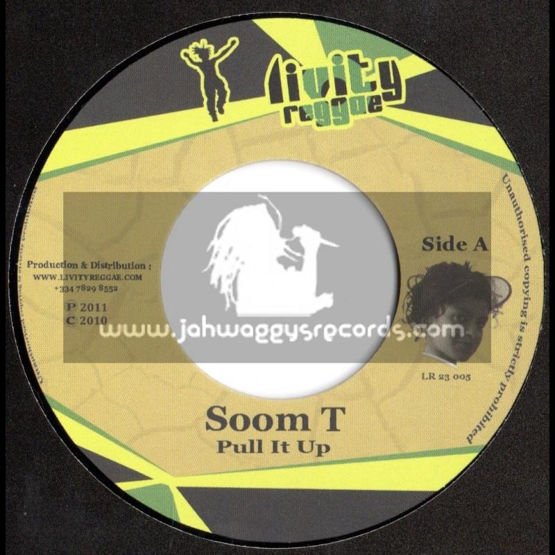 "Livity Reggae-7""-Pull It Up / Soom T (Tempa Riddim)"