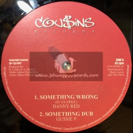 """Cousins Records-10""""-Somethings Wrong / Danny Red + I Love The Blessings / Aretha Mariejah"""
