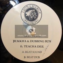 "Lion Charge Records -12""-Beat Sound / Bukkha & Dubbing Sun Ft. Teacha Dee"