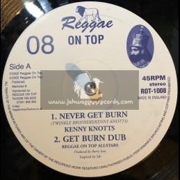 "Reggae On Top-10""-Never Get Burn / Kenny Knotts + Soldiers Of Jah / Barry Issac , Amhari & Pablo Diamond"