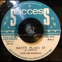 "Success-Horus-7""-Natty Plant It / Star The Marshall"