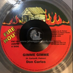 """FIRE HOUSE-7""""-GIMMIE GIMME / DON CARLOS"""
