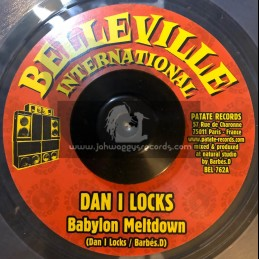 "Belleville International-7""-Babylon Meltdown / Dan I Locks"