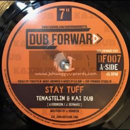 "Dub Forward-7""-Stay Tuff / Tenastelin & Kai Dub"