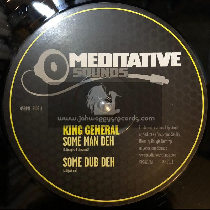 "Meditative Sounds-12""-Some Man Deh / King General + Rootical Workout / Dan I Locks"