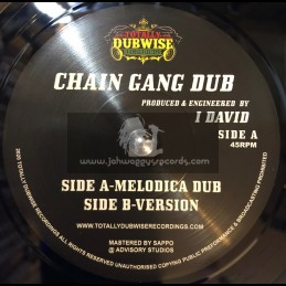 "Totally Dubwise Recordings-7""-Chain Gang Dub / I Daviid"