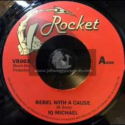 """Rocket Records-7""""-Rebel With A Cause / IQ Michael"""