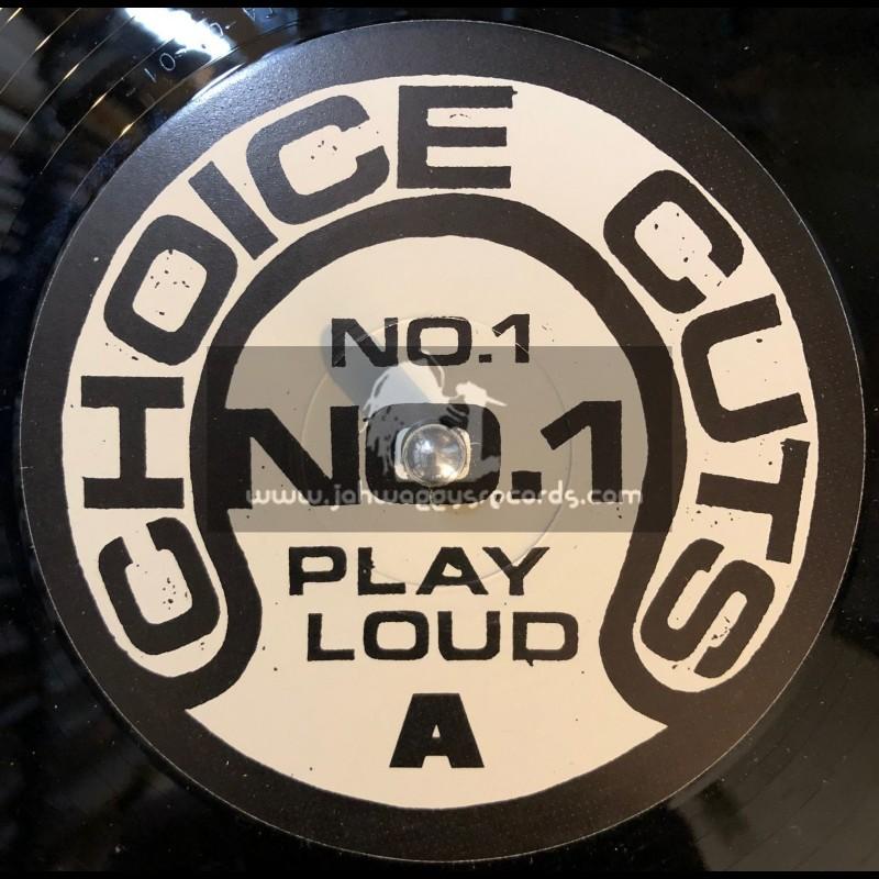 "Choice cuts,No 1 Play loud ep-12""-7 Untittled Tracks"