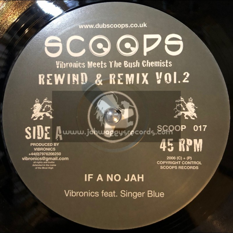 """Scoops-10""""-If A No Jah / Vibronics Feat. Singer Blue + Stand Up / The Bush Chemists Feat. Madu"""