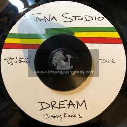 "Tana Studio-7""-Dream / Jimmy Ranks"