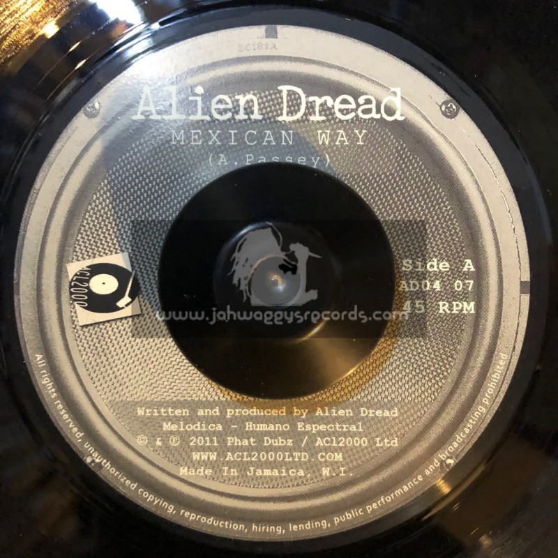 """Acl 2000 (Strictly Roots)-7""""-Mexican Way + Real Dub / Alien Dread"""