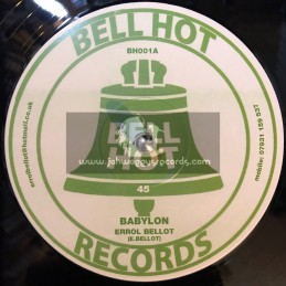 "Bell Hot Records-12""-Babylon / Errol Bellot (S&G)"