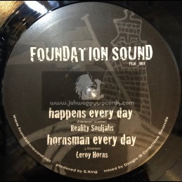 """Foundation Sound-10""""-Happens Every Day / Reality Soldiers"""