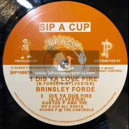 "Sip A Cup Records-10""-Dis Ya Fire / Brinsley Forde"