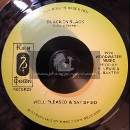 "King Town Records-7""-Well Pleased and Satisfied / Black on Black"