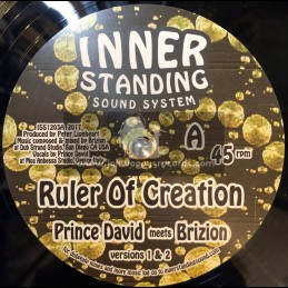 "Inner Standing Sound System-12""-Ruler Of Creation / Prince David Meets Brizion + Deyah With Jah Luv Fyah Meets Brizion"