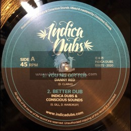 "Indica Dubs-10""-You No Better / Danny Red + Humble Thyself / Indica Dubs & Conscious Sounds"