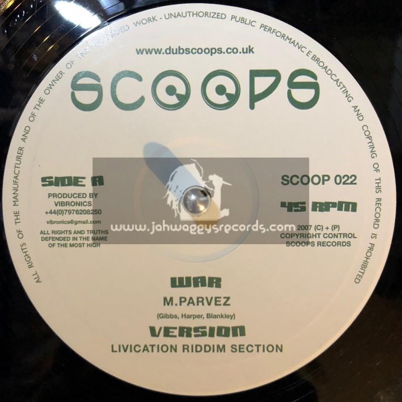 """SCOOPS-7""""-WAR / M PARVEZ + ANOTHER ONE DOWN / MELLOW BAKU"""