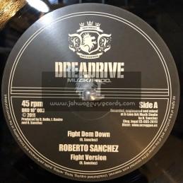 "Dreadrive Muzik Prod-10""-Fight Dem Down + A-Rock / Roberto Sanchez"