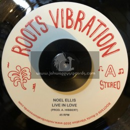 "Roots Vibration-7""-Live In Love / Noel Ellis"