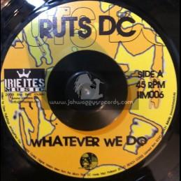 "Irie Ites Music-7""-Whatever We Do / Ruts DC"