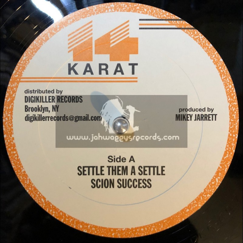 "14 Karat-12""-Settle Them Settle / Scion Success + Lose Respect / Madoo"