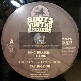 "Roots Youths Records-12""-King Selassie I Calling / Chazbo Meets Empress Shema + Amlak / Chazbo Meets Empress Shema"