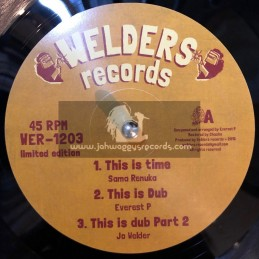 "Welders Records-12""-This Is Time / Sama Renuka + Wild Fire / Everest P"