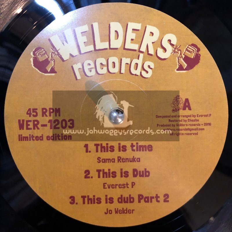 """Welders Records-12""""-This Is Time / Sama Renuka + Wild Fire / Everest P"""