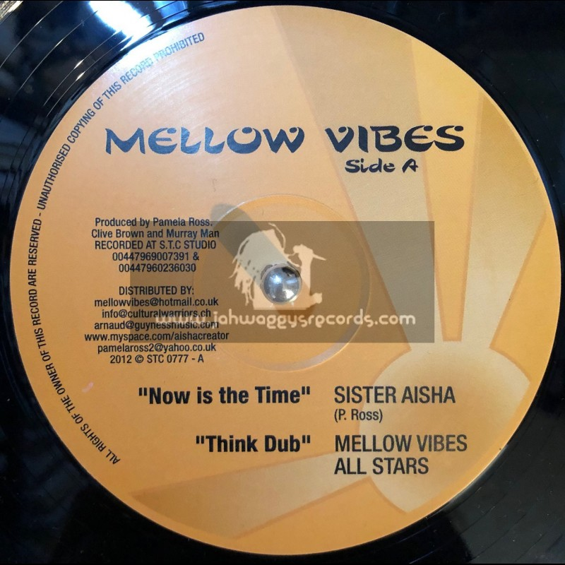 """Mellow Vibes-12""""-Now Is The Time + I Am Now Thinking / Sister Aisha"""