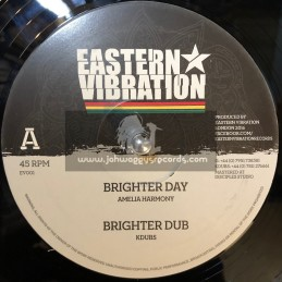 "Eastern Vibration-12""-Brighter Day / Amelia Harmony - Kdubs"